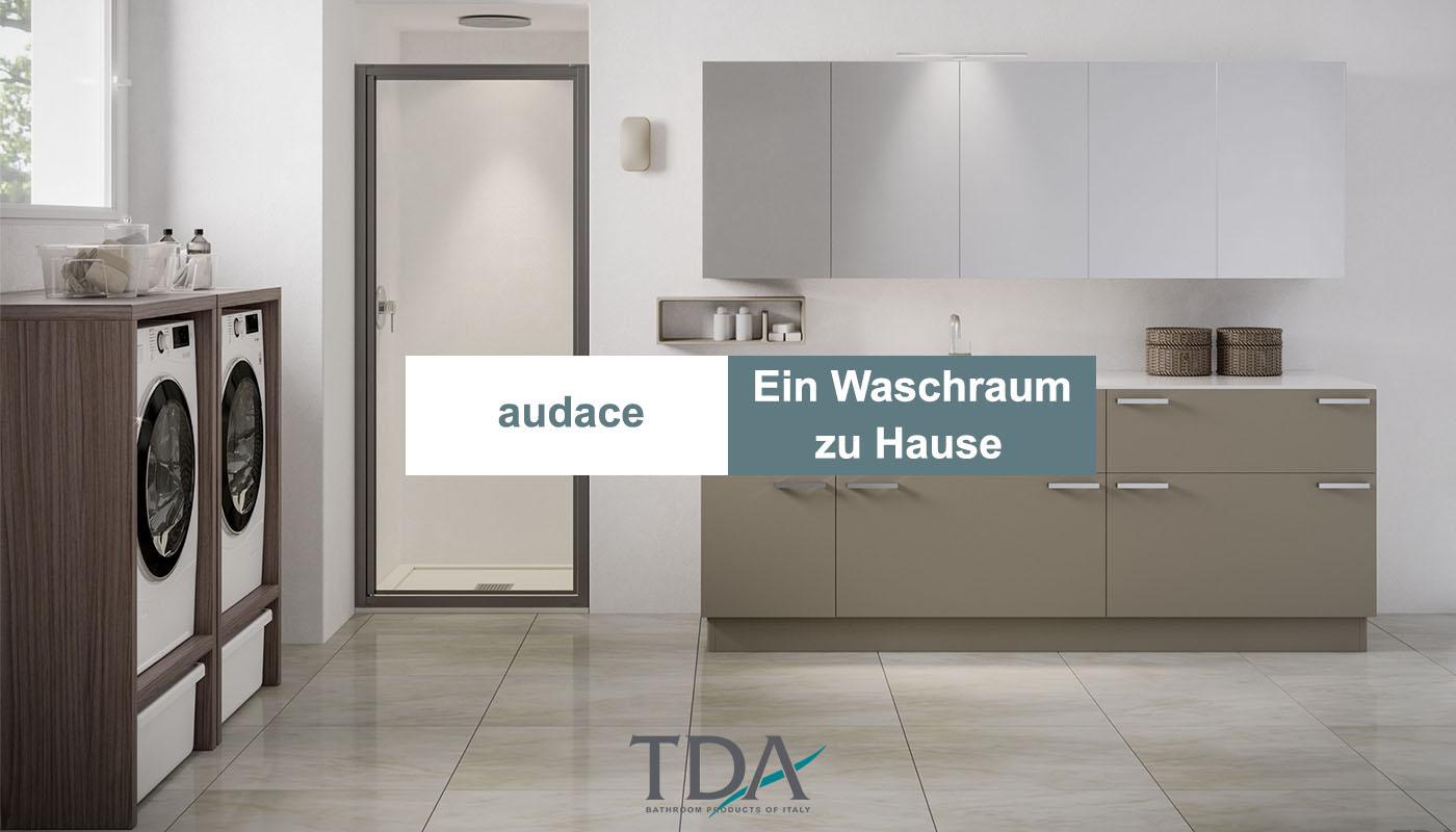 Audace, TDAs Vorstellung für Ihre Waschküche