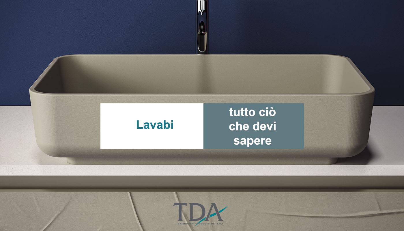 Come Pulire Il Lavabo In Resina lavabi. come sceglierli - tda | blog