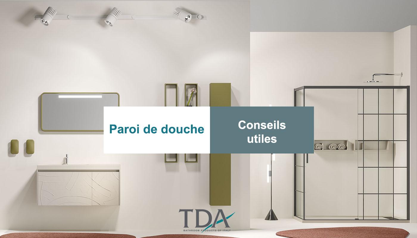 Conseils sur le choix des parois de douche. Vito et Ottavio, les deux nouveaux modèles de TDA
