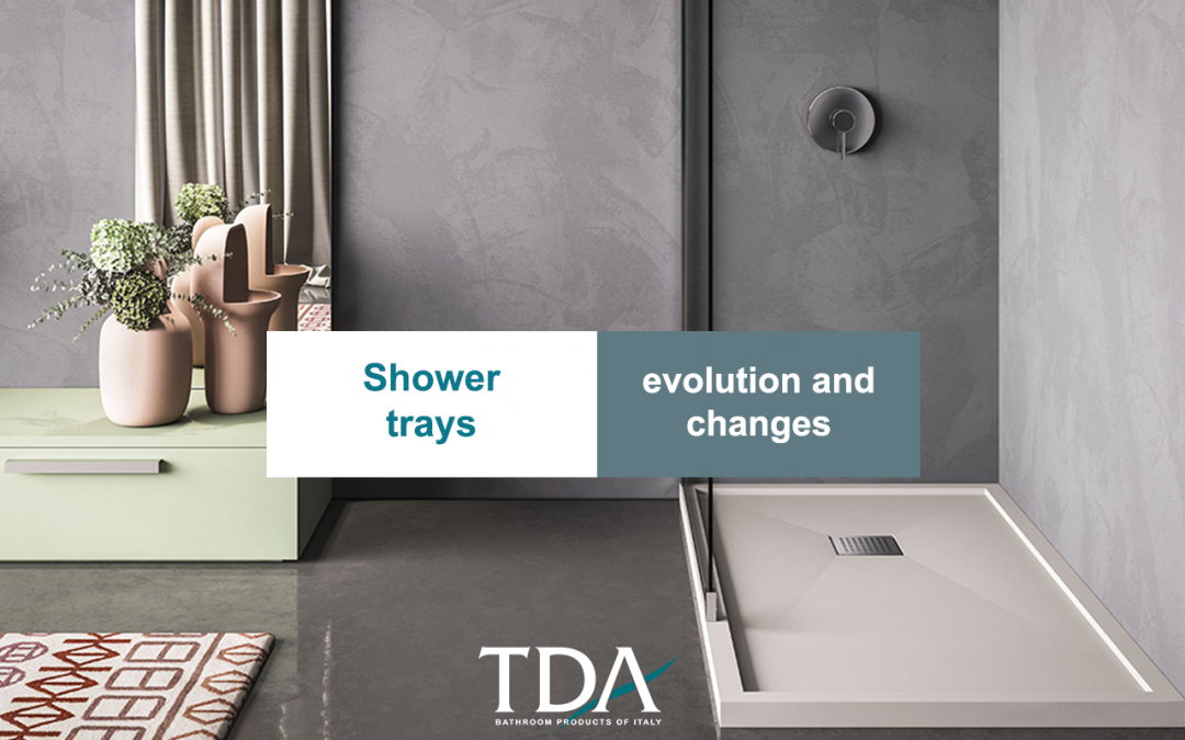 The evolution of shower trays